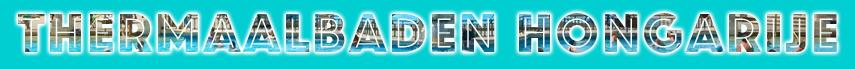 Op deze website vind je actuele informatie over Thermaalbaden en zwembaden in Hongarije